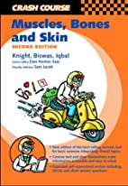 Crash Course: Muscle, Bones and Skin (Crash…