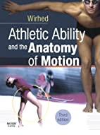 Athletic Ability and the Anatomy of Motion…