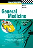 Parker, Robert: General Medicine (Crash Course (Libraries Unlimited))