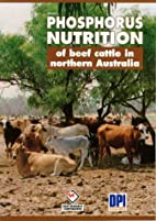 Phosphorus Nutrition of Beef Cattle in…