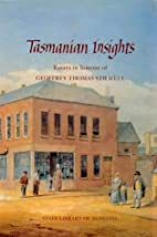 Tasmanian Insights : Essays in honour of…