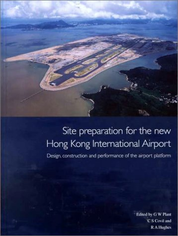 site-preparation-for-the-new-hong-kong-international-airport-the-design-construction-and-performance-of-the-airport-platform