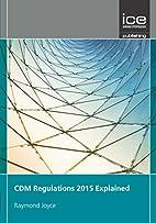 Cdm Regulations 2015 Explained by Raymond…