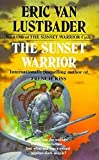 Van Lustbader, Eric: The Sunset Warrior