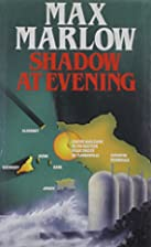 Shadow at Evening by Max Marlow