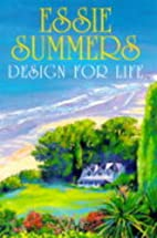 Design for Life by Essie Summers
