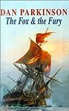 Parkinson, Dan: Fox and the Fury (Fox series)