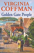 Golden Gate People by Virginia Coffman