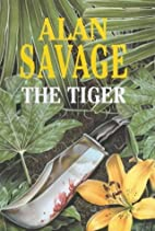 The Tiger by Alan Savage
