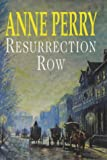 Perry, Anne: Resurrection Row (Charlotte & Thomas Pitt Novels)