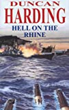 Harding, Duncan: Hell on the Rhine (X-Craft)