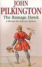 The Ramage Hawk by John Pilkington