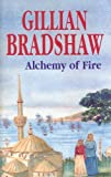 Bradshaw, Gillian: Alchemy of Fire