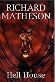 Matheson, Richard: Hell House