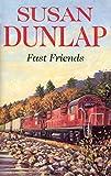 Dunlap, Susan: Fast Friends