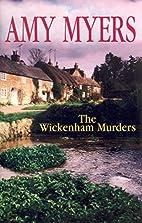 The Wickenham Murders by Amy Myers