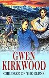 Kirkwood, Gwen: Children of the Glens