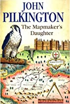 The Mapmaker's Daughter by John Pilkington