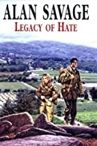 Legacy of Hate by Alan Savage
