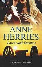 Lovers and Enemies by Anne Herries