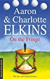 Elkins, Aaron: On the Fringe (Severn House Mysteries)
