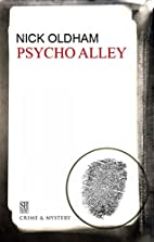 Psycho Alley by Nick Oldham