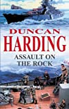 Harding, Duncan: Assault on the Rock