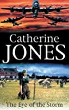 The Eye of the Storm by Catherine Jones