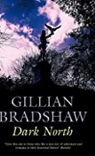 Dark North by Gillian Bradshaw