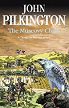 The Muscovy Chain by John Pilkington