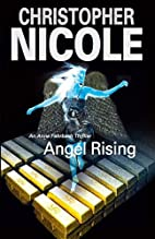 Angel Rising by Christopher Nicole