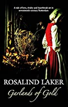 Garlands of Gold by Rosalind Laker