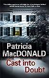 MacDonald, Patricia: Cast into Doubt