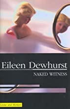 Naked Witness by Eileen Dewhurst