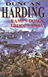 Harding, Duncan: Ramps Down, Troops Away! (Severn House Large Print)