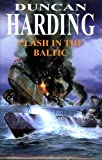 Harding, Duncan: Clash in the Baltic (Severn House Large Print)
