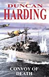 Harding, Duncan: Convoy of Death (Severn House Large Print)