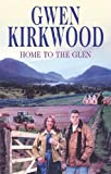 Kirkwood, Gwen: Home to the Glen (Severn House Large Print)