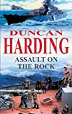 Harding, Duncan: Assault on the Rock (Severn House Large Print)