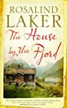 The House by the Fjord by Rosalind Laker