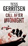 Gerritsen, Tess: Call After Midnight