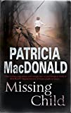 MacDonald, Patricia: Missing Child