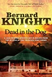 Knight, Bernard: Dead in the Dog