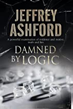 Damned by Logic by Jeffrey Ashford