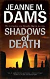 Dams, Jeanne M: Shadows of Death (Dorothy Martin Mysteries)