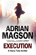 Execution (Harry Tate Thrillers) by Adrian…