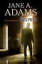 Secrets by Jane A. Adams