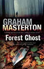 Forest Ghost by Graham Masterton