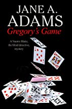 Gregory's Game by Jane A. Adams