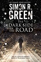 The Dark Side of the Road by Simon R. Green